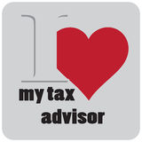 I love my tax advisor. Label I love my tax advisor. Vector illustration Royalty Free Stock Photo