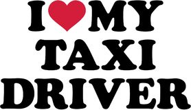 I love my Taxi driver. Vector Stock Photo