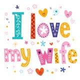 I love my wife Stock Photos