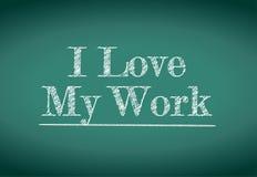 I love my work message Stock Photo