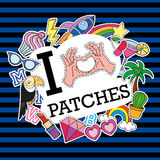 I love patches. Poster, banner with Patch Badges. royalty free illustration