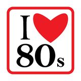 I Love 80s Eighties Sign Disco Rap Rock Retro Trendy Pop Art Culture Vintage . Vector EPS 10.  vector illustration