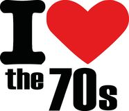 I love the 70s. Slogan vector vector illustration