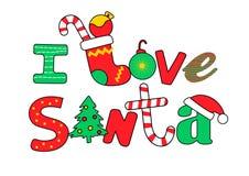 I love Santa wording on a white background Stock Image