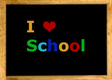 I love school. Black blackboard with the words I love school royalty free stock photo