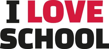 I love school. Slogan vector Stock Image