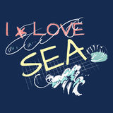 I love sea slogan with wave and shell. Vector typography for baby apparels, t shirt, stickers, and printed tee design Royalty Free Stock Photo