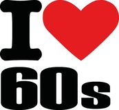 I love sixties. Slogan time Royalty Free Stock Photos