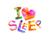 I love sleep. Triangular letters Royalty Free Stock Images