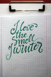 I love the smell of Winter calligraphic background Royalty Free Stock Photography