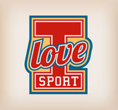 I love sport. Sign  College Style Stock Photography