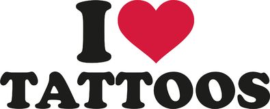 I love tattoos. Slogan vector stock illustration