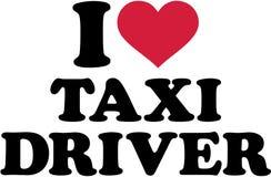 I love taxi driver. Slogan Royalty Free Stock Photo