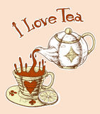 I love tea. Vector poster with tea and cup Stock Image