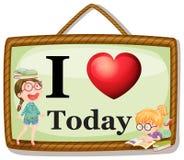 I love today Royalty Free Stock Photo