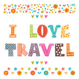 I love travel. Hand drawn lettering with cute decorative elements Stock Image