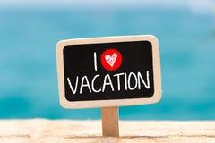 I love Vacation Stock Photography
