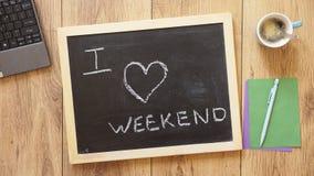 I love weekend written Stock Photography