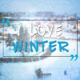 I love winter motivational quote Stock Photos