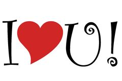 I love you. Written out with the word love symbolized with a heart and the word you is the letter 'U Stock Image