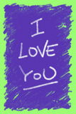 I love you. Panel designed with messages of love written by hand Stock Photo