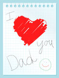 I love you dad. Background with a sheet of notebook paper and written I love you dad Stock Photos