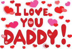 I love you daddy Royalty Free Stock Image