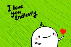 I love you endlessly hand drawn vector illustration in cartoon style. Cute man with heart symbol in hands. Lettering