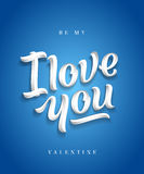 I Love You Hand Made Premium Quality Lettering. Valentines Day Greeting Card. Soft Shadows. Blue Background. Stock Photo