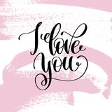 I love you hand written lettering positive quote Royalty Free Stock Image