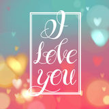 I Love You.Lettering design. Vector image.Romantic card on a soft blurry background with bokeh and light.Happy Valentines Day Card Design. 14 February. I Love Stock Photography