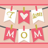I love you MOM hanging banner decoration and buntings in pink Royalty Free Stock Photo