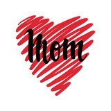 I love you mom. I heart you. inscription Hand drawn lettering isolated on white background. Design for holiday greeting card and invitation of the happy mother Stock Photography