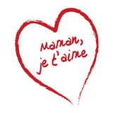 I love you mom Je t'aime. French i love you mom je t'aime maman Stock Photos