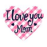 I love you mom lettering card in the shape of a heart. Valentine`s Day. Vector illustration. I love you mom lettering card in the shape of a heart. Valentine`s vector illustration