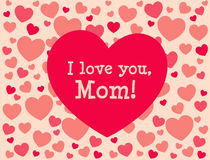 I love you, Mom. Mother's day greeting card. With hearts Royalty Free Illustration