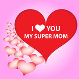 I love you mom. I love you my super mom. I love you mom. Abstract holiday background with paper hearts. Mothers day concept Stock Images