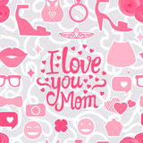 I love you Mom. Vector I love you Mom. Lettering inscription congratulation on Mother`s Day.  Female interests are symbols. Seamless pattern background Royalty Free Stock Photography