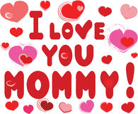 I love you mommy Royalty Free Stock Images