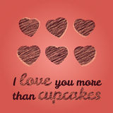 'I love you more than cupcakes' typography. Romantiic Valentine's Day Card. Stock Photo