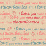 'I love you more than strawberries' typography. Valentine's Day Love Card. Royalty Free Stock Images