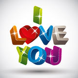 I love you. I love you phrase made with 3d colorful letters isolated on white background, vector Stock Image