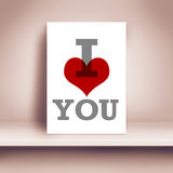 I Love You Poster on Sheld. I Love You Romantic Poster on Shelf in The Room Stock Photos