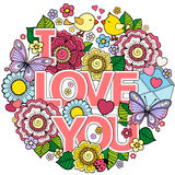 I love you. Round Abstract background made of flowers, cups, butterflies,  and birds. Ornamental design for Valentine`s Day cards and wedding Royalty Free Stock Photo