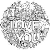 I love you. Rounder frame made of flowers, butterflies, birds kissing and the word love. Coloring page for adult. Rounder frame made of flowers, butterflies stock illustration