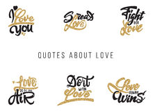 I love you, spread , fight for , do it with , what , always wins. Lettering gold paint, similar to the foil . Handmade. I love you, spread, fight for, do it with Stock Photography