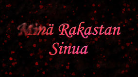 I Love You text in Dutch Mina Rakastan Sinua turns to dust from left on dark background Stock Image