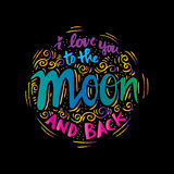 I love you to the moon and back . Stock Photography