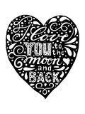 I love you to the moon and back. Isolated Hand drawn black and white vintage print with lettering on the heart. Stock Photography