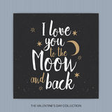 I Love You To The Moon And Back - romantic vector typography. Lettering made by hand. Hand drawn illustration for postcard, save the date card, romantic Stock Photos
